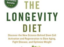 The Longevity Diet: Discover the New Science Behind Stem Cells